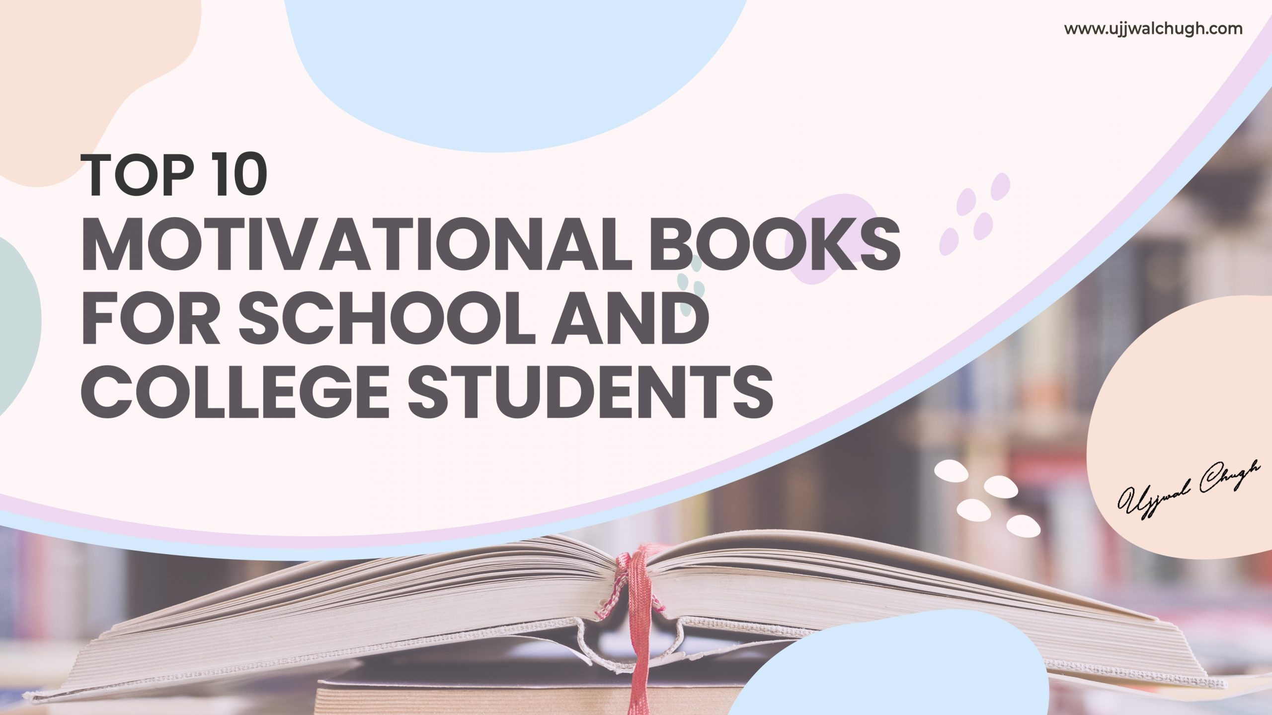 Top 10 Motivational Books For School Students & College Students | Best Inspirational Books For Success